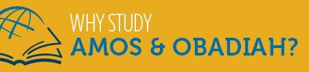 Amos & Obadiah headline